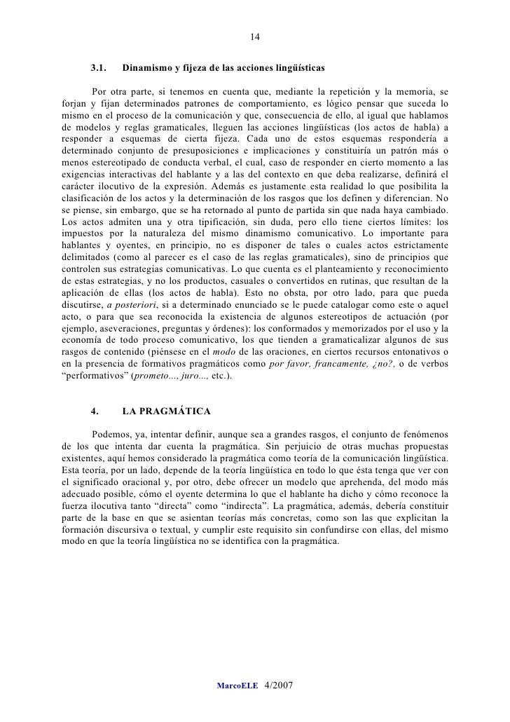 14          3.1.    Dinamismo y fijeza de las acciones lingüísticas          Por otra parte, si tenemos en cuenta que, med...