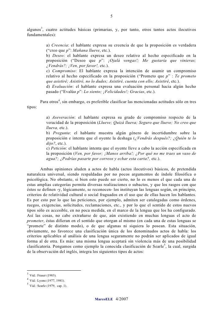5  algunos3, cuatro actitudes básicas (primarias, y, por tanto, otros tantos actos ilocutivos fundamentales):             ...
