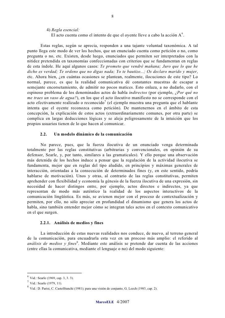 8                   4) Regla esencial:                     El acto cuenta como el intento de que el oyente lleve a cabo la...