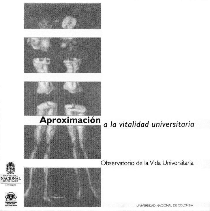 Aproximación               a la vitalidad universitaria                           DOCUMENTO DE TRABAJO     Observatoriode...