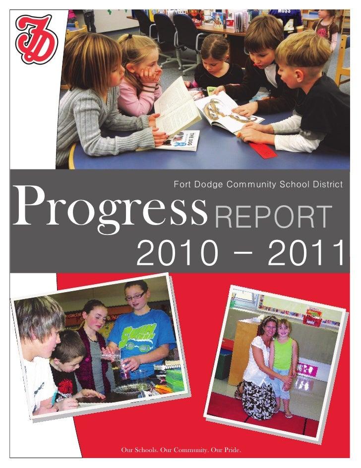 Fort Dodge Community School DistrictProgress REPORT                                                           2010 - 2011 ...