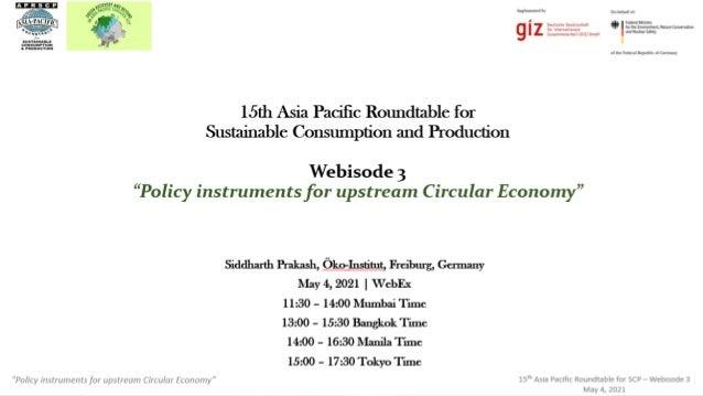 GPP & other instruments for Circular Economy│Siddharth Prakash│Freiburg│04.05.2021 1