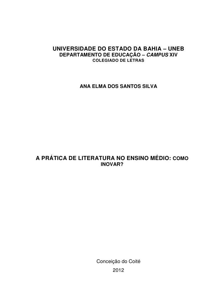 0    UNIVERSIDADE DO ESTADO DA BAHIA – UNEB      DEPARTAMENTO DE EDUCAÇÃO – CAMPUS XIV                COLEGIADO DE LETRAS ...