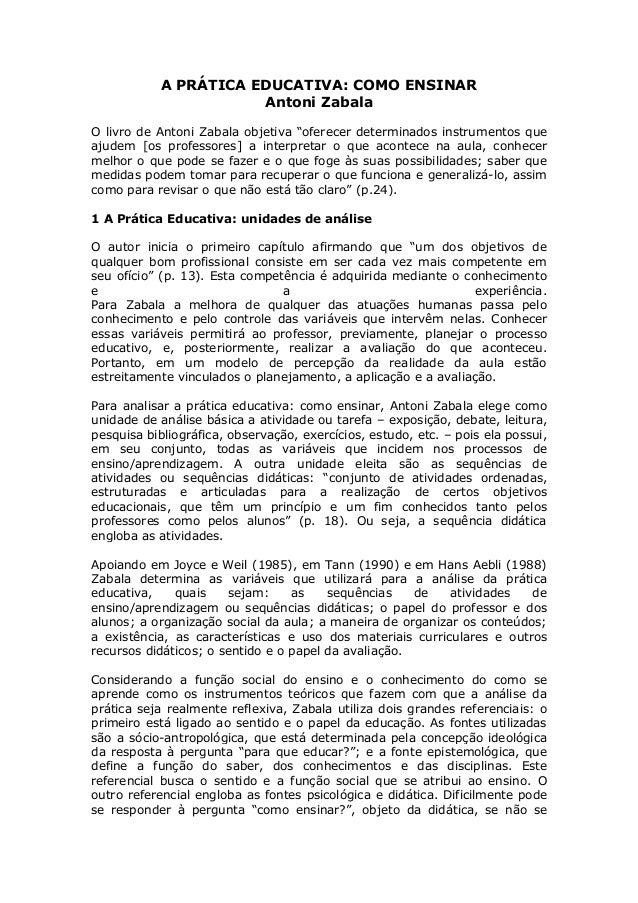 """A PRÁTICA EDUCATIVA: COMO ENSINAR Antoni Zabala O livro de Antoni Zabala objetiva """"oferecer determinados instrumentos que ..."""
