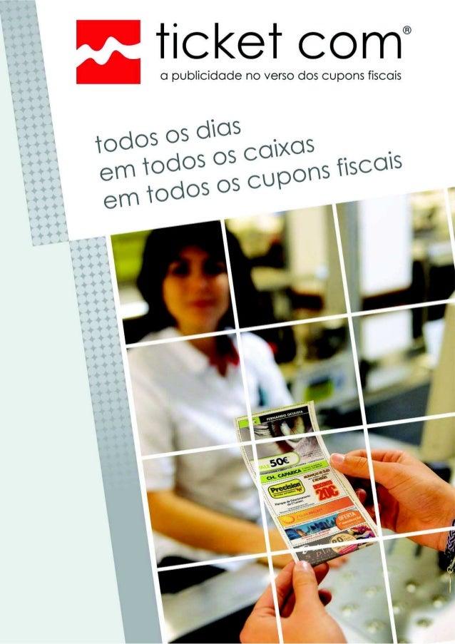 Há mais de 13 anos a Ticket Com utiliza o verso das bobinas de hipermercados, supermercados e redes de fast-food (McDonald...