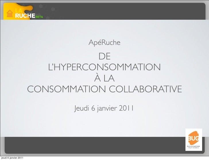 Apéruche  : de l'hyper consommation à la consommation collaborative