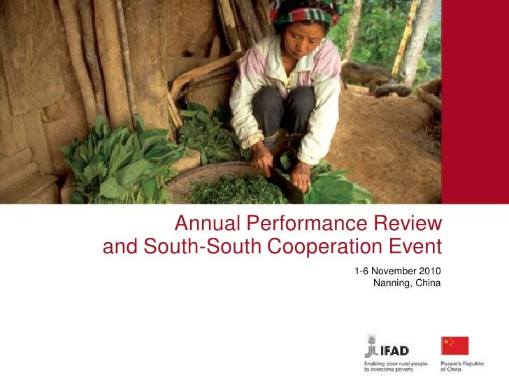 Annual Performance Review and South-South Cooperation Event                         1-6 November 2010                     ...