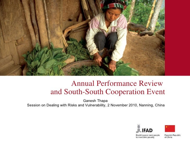 Annual Performance Review  and South-South Cooperation Event Ganesh Thapa Session on Dealing with Risks and Vulnerabilit...