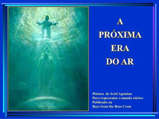 Pintura de Ariel Agemian Para representar o mundo etérico Publicada na Rays from the Rose Cross