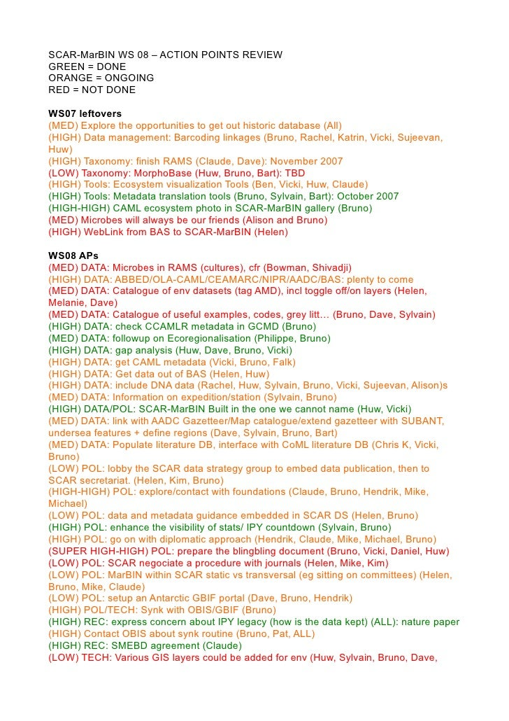 SCAR-MarBIN WS 08 – ACTION POINTS REVIEW GREEN = DONE ORANGE = ONGOING RED = NOT DONE  WS07 leftovers (MED) Explore the op...