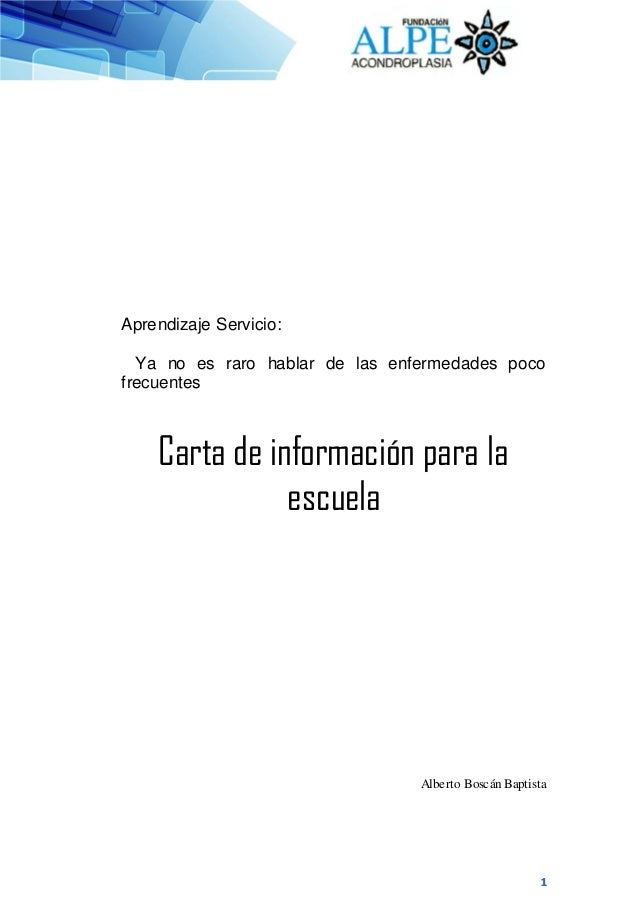 1 Aprendizaje Servicio: Ya no es raro hablar de las enfermedades poco frecuentes Carta de información para la escuela Albe...