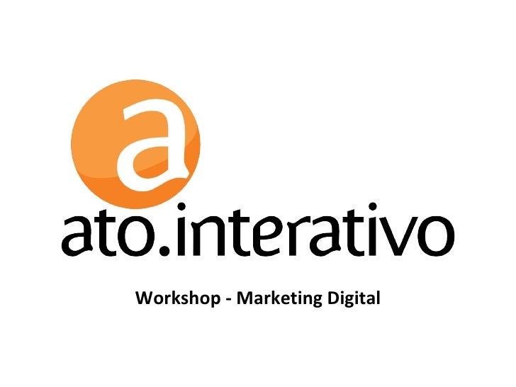 Workshop - Marketing Digital