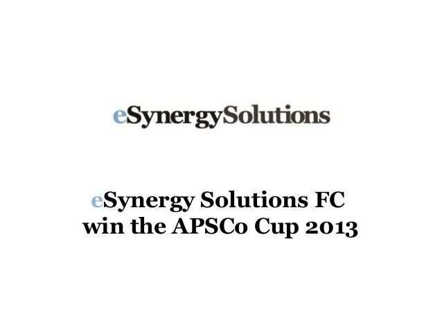 eSynergy Solutions FCwin the APSCo Cup 2013