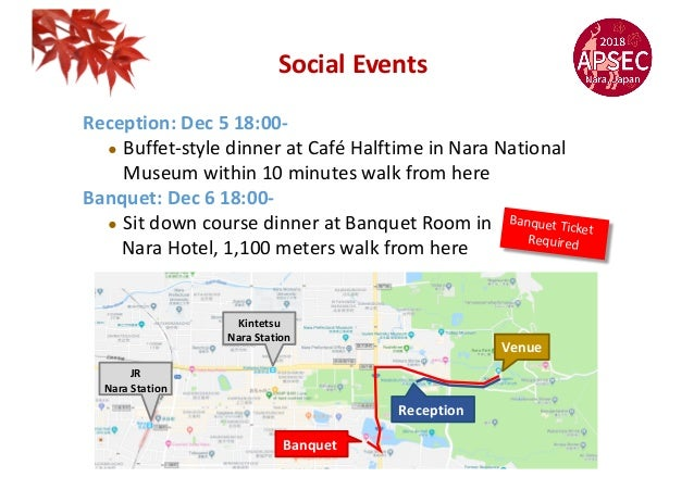 Reception: Dec 5 18:00- ! Buffet-style dinner at Café Halftime in Nara National Museum within 10 minutes walk from here Ba...