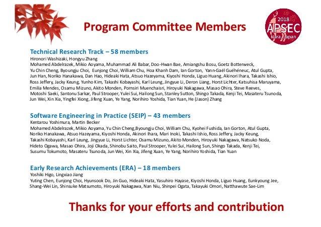 Program Committee Members Technical Research Track – 58 members Hironori Washizaki, Hongyu Zhang Mohamed Abdelrazek, Mikio...