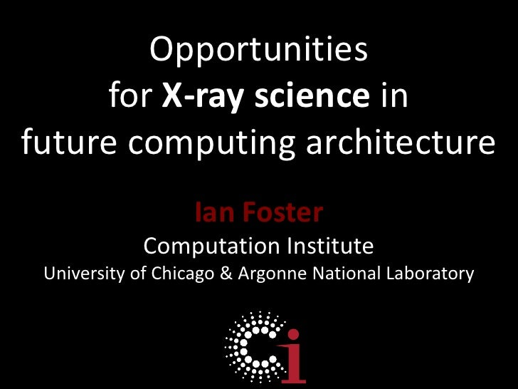 Opportunities for X-Ray science in future computing architectures