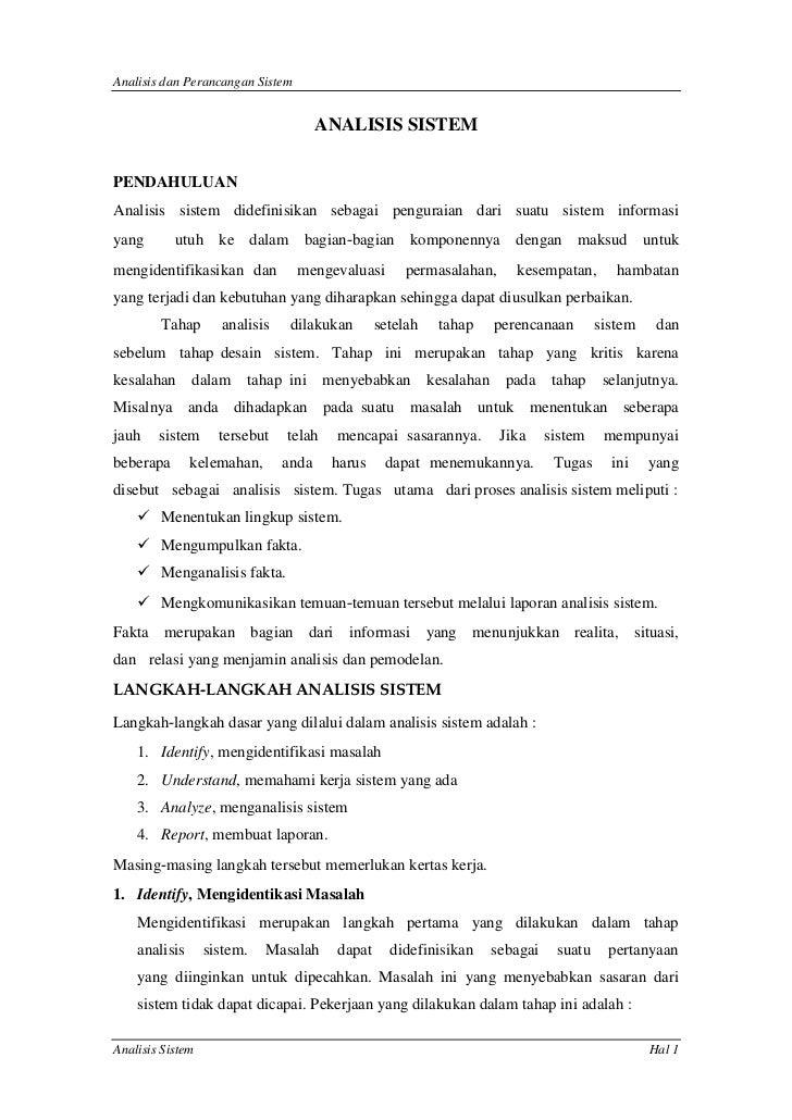 Analisis dan Perancangan Sistem                                      ANALISIS SISTEMPENDAHULUANAnalisis sistem didefinisik...