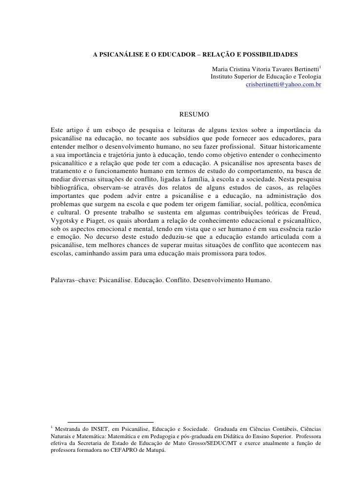A PSICANÁLISE E O EDUCADOR – RELAÇÃO E POSSIBILIDADES                                                               Maria ...