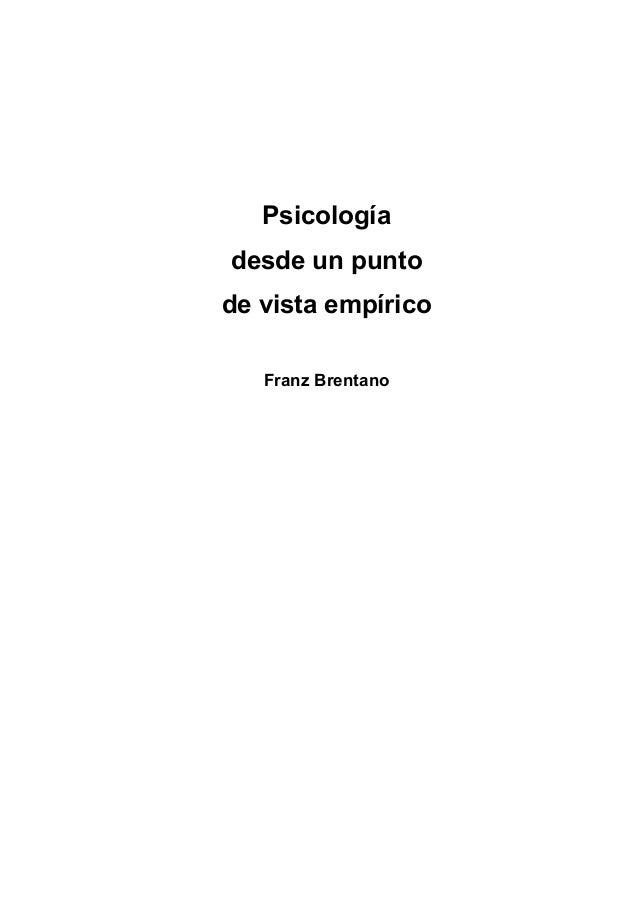 Psicología desde un punto de vista empírico Franz Brentano