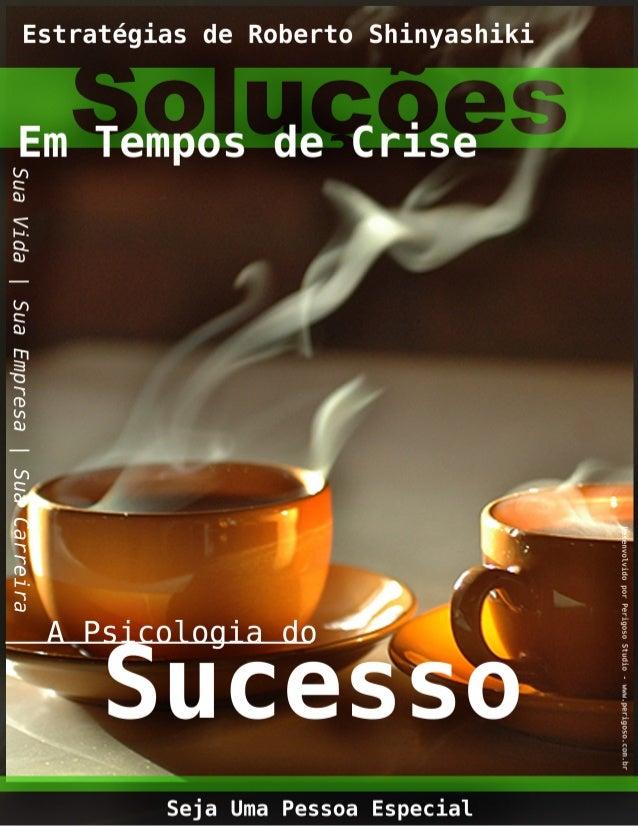 """INTRODUÇÃO A psicologia do sucesso """"Quem não sente a ânsia de ser mais não chegará a nada."""" Unamuno Neste fascículo, nossa..."""