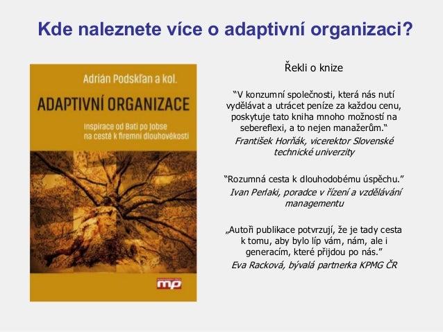 """12 Kde naleznete více o adaptivní organizaci? Řekli o knize """"V konzumní společnosti, která nás nutí vydělávat a utrácet pe..."""