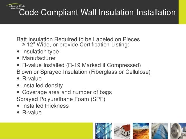 52 53 code compliant wall insulation