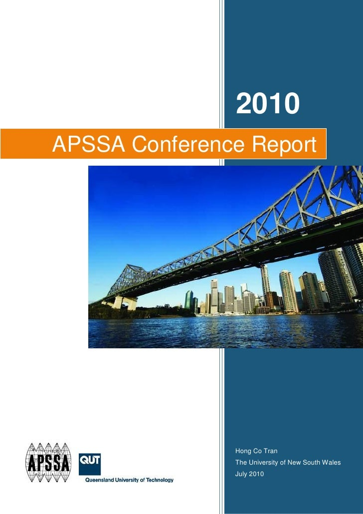 2010 APSSA Conference Report                    Hong Co Tran                The University of New South Wales             ...
