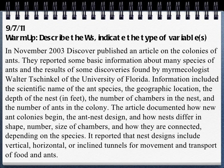 9/7/11 Warm Up: Describe the Ws, indicate the type of variable(s) In November 2003  Discover  published an article on the ...
