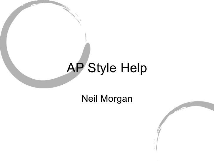 AP Style Help Neil Morgan
