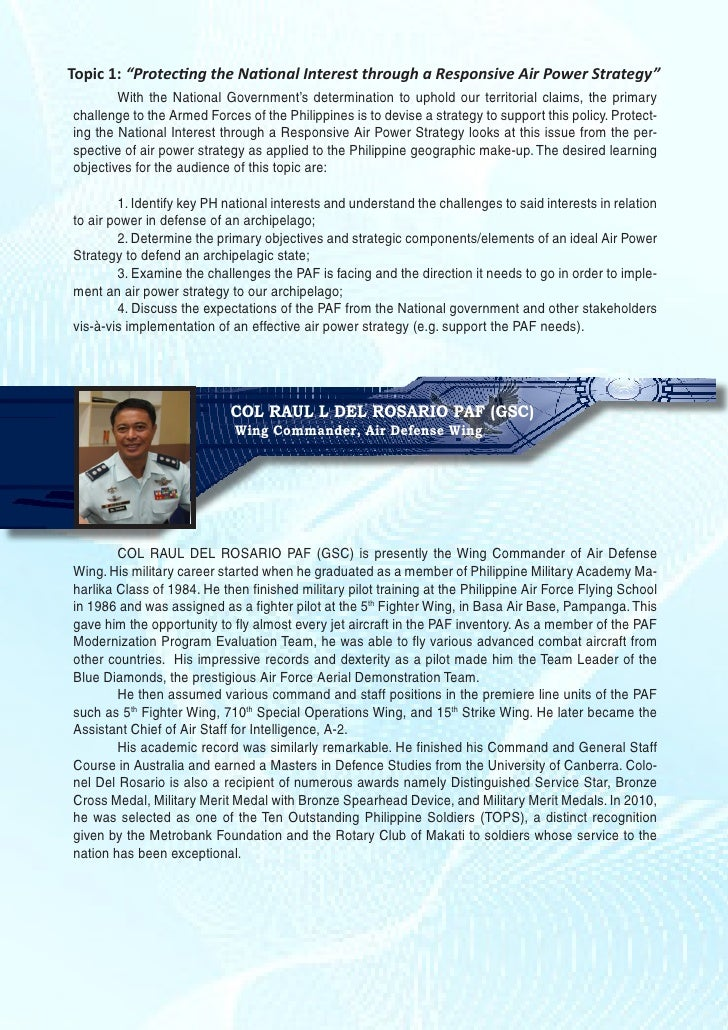 "Topic 1: ""Protecting the National Interest through a Responsive Air Power Strategy""	       With the National Government's ..."