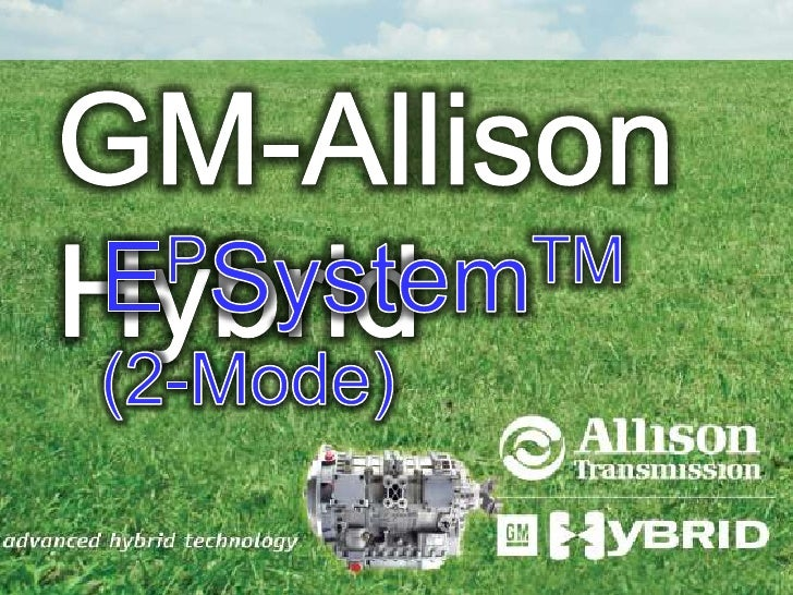 GM-Allison Hybrid <br />EPSystemTM    (2-Mode)<br />