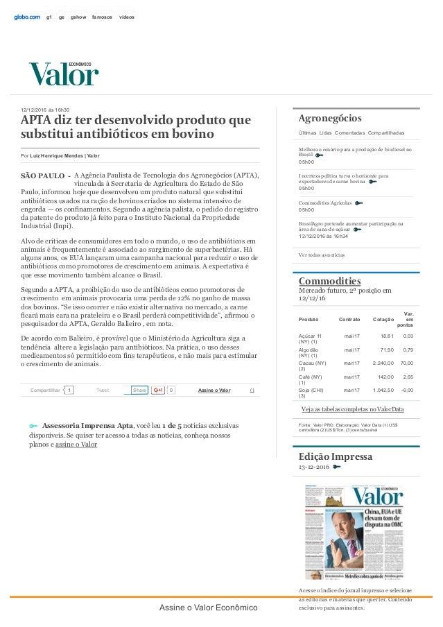 SÃOPAULO 12/12/2016às16h30 APTAdizterdesenvolvidoprodutoque substituiantibióticosembovino AAgênciaPaulistadeTe...