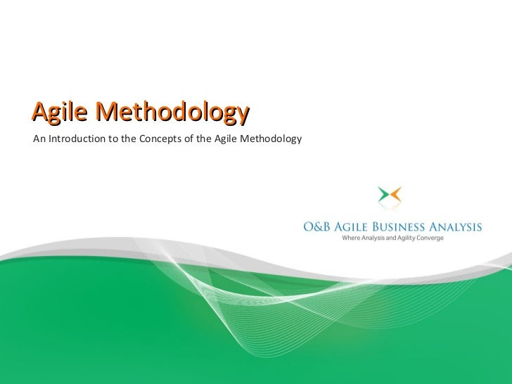 Agile MethodologyAn Introduction to the Concepts of the Agile Methodology
