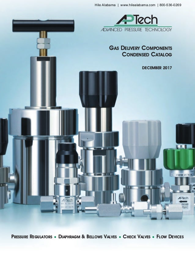 Gas Delivery Components Condensed Catalog DECEMBER 2017 VD NCED PRESSURE TECHNOLOGYA A 687 Technology Way • Napa, CA 94558...