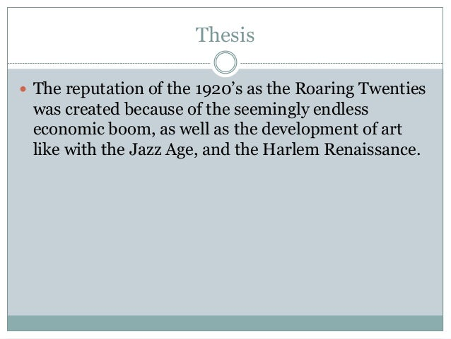 thesis statement for the roaring 20s
