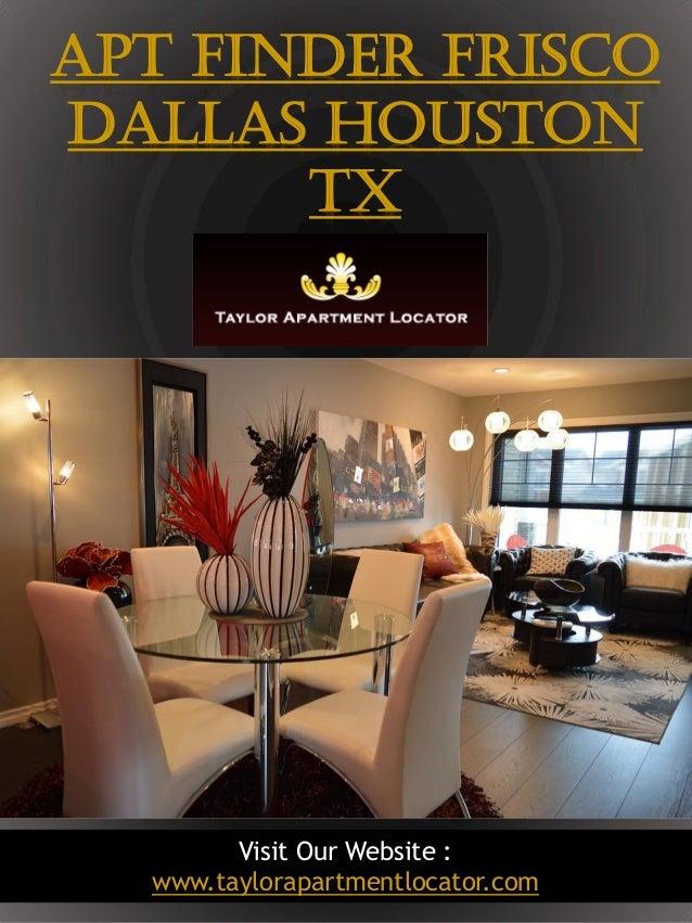 1 APT Finder Frisco Dallas Houston TX Visit Our Website : www.taylorapartmentlocator.com