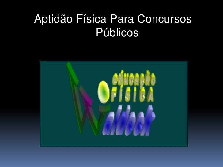 Aptidão Física Para Concursos Públicos<br />