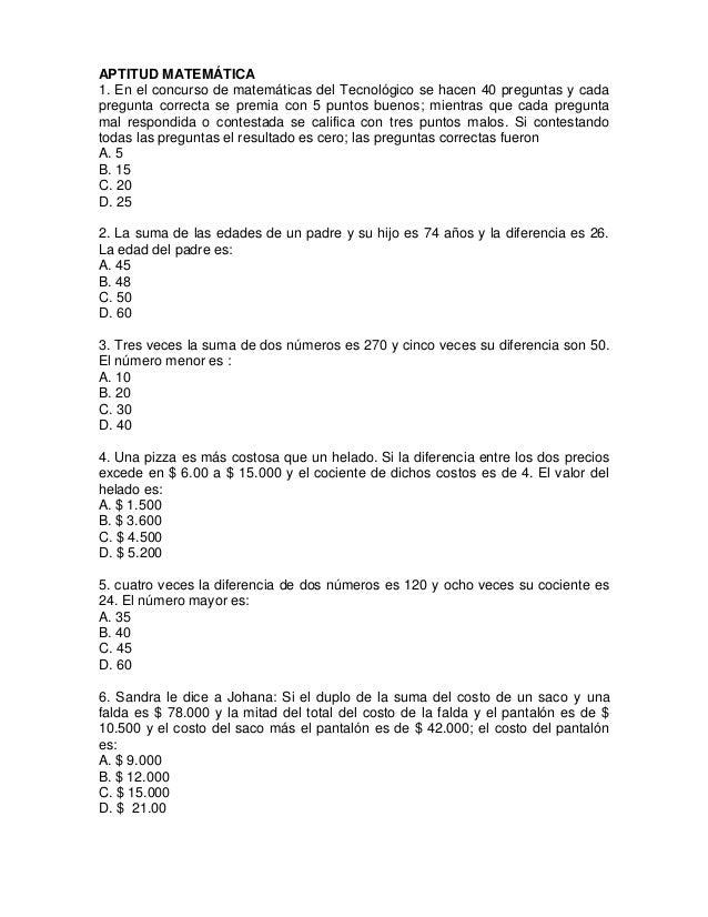 APTITUD MATEMÁTICA 1. En el concurso de matemáticas del Tecnológico se hacen 40 preguntas y cada pregunta correcta se prem...
