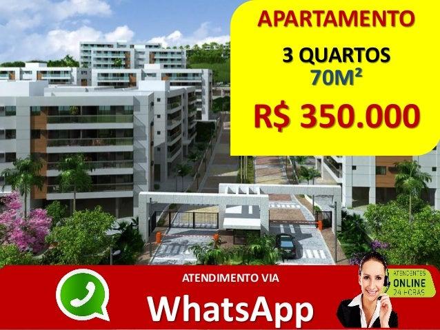 APARTAMENTO 3 QUARTOS 70M² R$ 350.000 ATENDIMENTO VIA WhatsApp