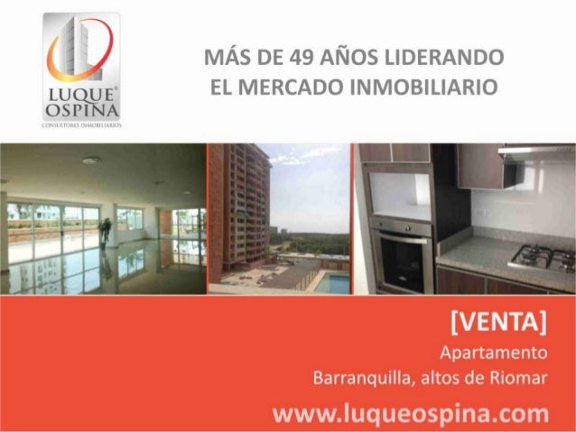 Ubicación del Inmueble Barrio: Altos de Riomar Paseo del Parque  Zona de Ubicación de Inmueble Circunvalar  Olímpica de la...