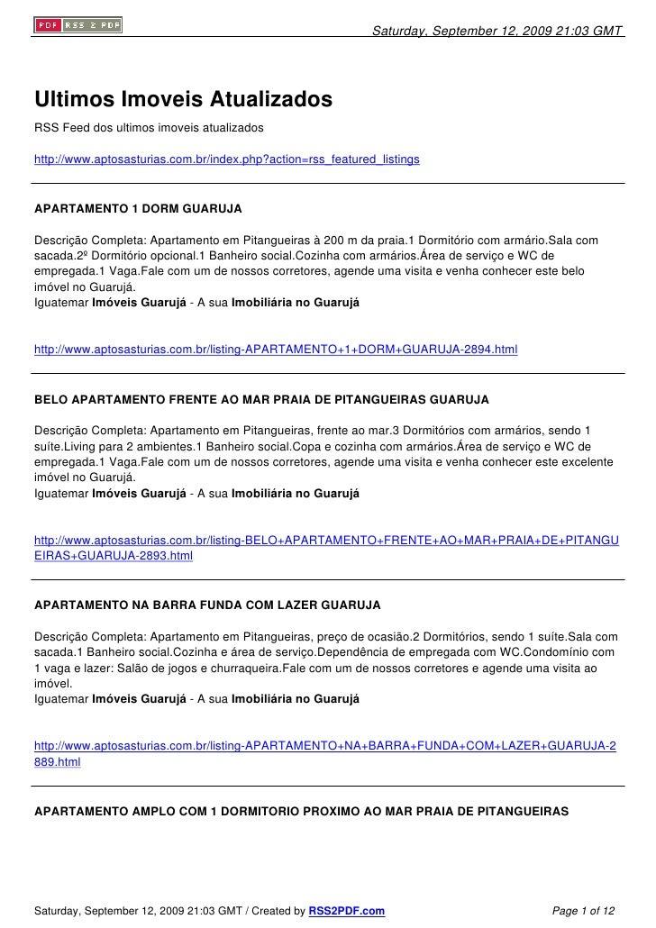 Saturday, September 12, 2009 21:03 GMT     Ultimos Imoveis Atualizados RSS Feed dos ultimos imoveis atualizados  http://ww...
