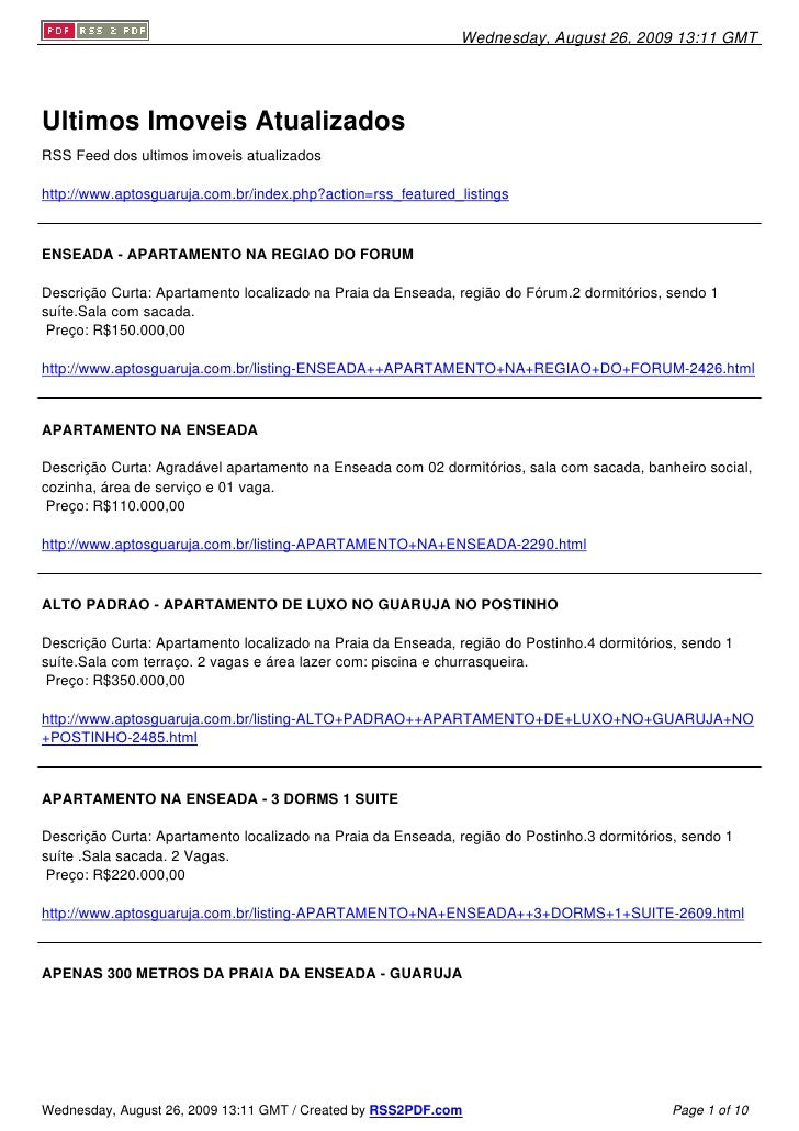 Wednesday, August 26, 2009 13:11 GMT     Ultimos Imoveis Atualizados RSS Feed dos ultimos imoveis atualizados  http://www....