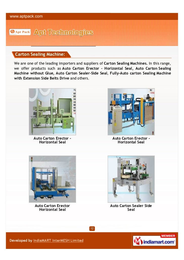 Carton Sealing Machine:We are one of the leading importers and suppliers of Carton Sealing Machines. In this range,we offe...