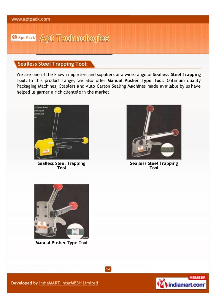 Sealless Steel Trapping Tool:We are one of the known importers and suppliers of a wide range of Sealless Steel TrappingToo...