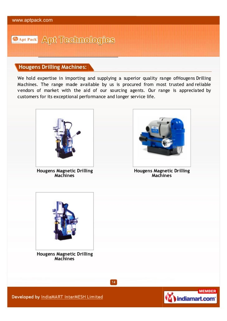 Hougens Drilling Machines:We hold expertise in importing and supplying a superior quality range ofHougens DrillingMachines...