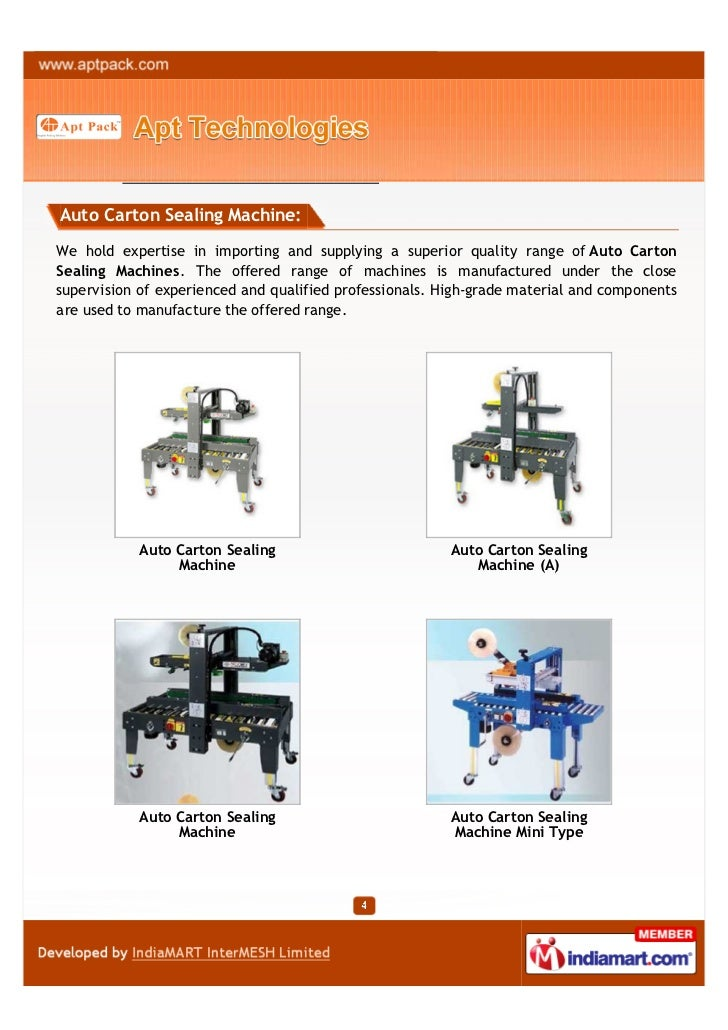Auto Carton Sealing Machine:We hold expertise in importing and supplying a superior quality range of Auto CartonSealing Ma...