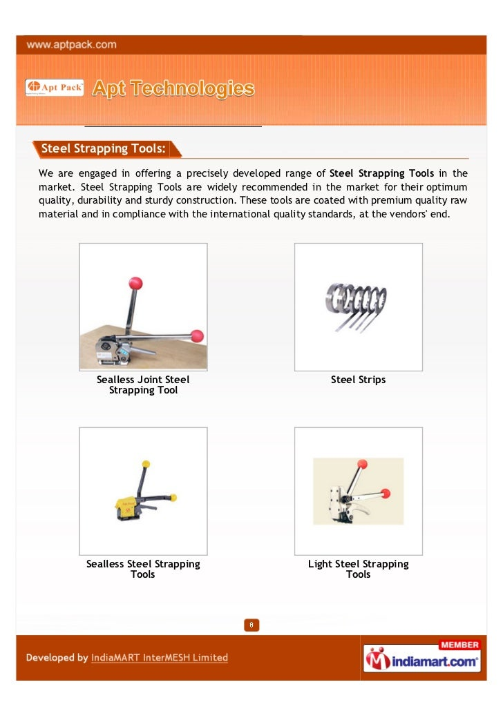 Steel Strapping Tools:We are engaged in offering a precisely developed range of Steel Strapping Tools in themarket. Steel ...