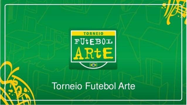 Torneio Futebol Arte