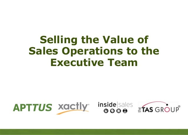 APTTUS    Selling the Value of  Sales Operations to the      Executive Team