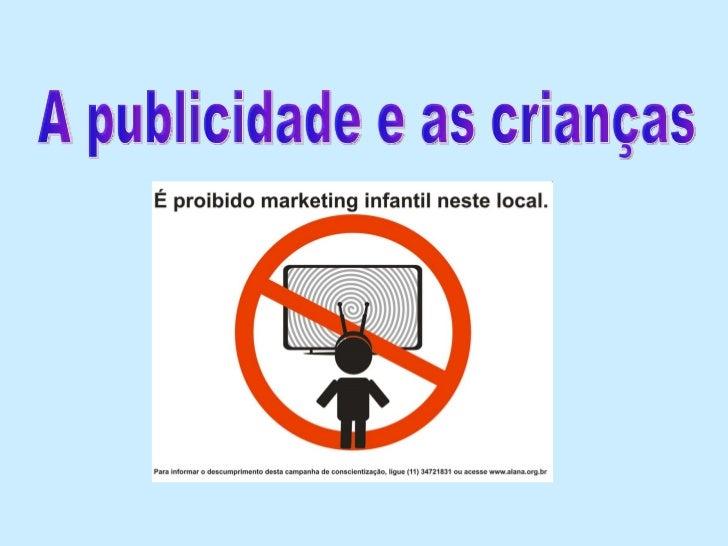 A publicidade e as crianças